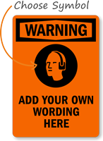Custom OSHA Warning Ear Protection Required Sign