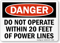 Dont Operate Within 20 feet Power Lines Sign