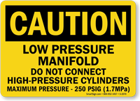 Caution: Do Not Connect High-Pressure Cylinders Sign