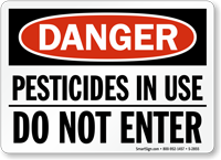 Danger Pesticides Do Not Enter Sign
