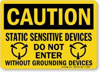 Caution Static Sensitive Devices Do Not Enter Sign