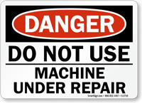 Danger Sign: Do Not Use Machine Under Repair