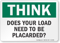 Does Your Load Need To Be Placarded Think Sign