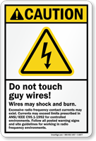 Do Not Touch Guy Wires Caution Sign