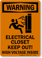 Electrical Closet Keep Out High Voltage Sign