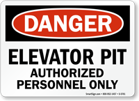 Elevator Pit Authorized Personnel Only Danger Sign