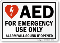 AED for Emergency Use Only Alarm Sign