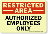 Restricted Authorized Employees Sign