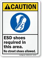 ESD Shoes Required No Street Shoes Allowed Sign