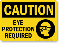 Caution: Eye Protection Required (with graphic)
