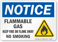 Flammable Gas Keep Fire Or Flame Away Notice Sign