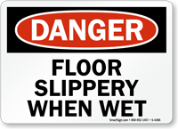 Danger Floor Slippery Wet Sign