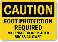 No Tennis Or Open-Toed Shoes Allowed Sign