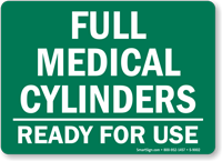 Full Medical Cylinders - Ready For Use Sign