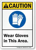 Wear Gloves In This Area Caution Sign