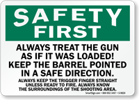 Treat Gun As Loaded Safety First Sign