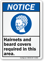 Hairnets Beard Covers Required In Area Notice Sign