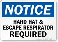 Hard Hat and Escape Respirator Required Sign