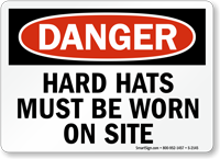 Danger Hard Hats Must Be Worn Sign