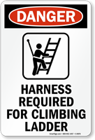 Harness Required For Climbing Ladder Danger Sign