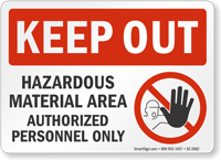 Hazardous Material Area Keep Out Sign