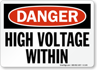 OSHA Danger, High Voltage Within Sign