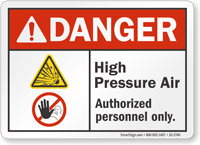 High Pressure Air Authorized Personnel Danger Sign