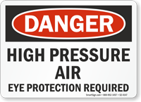 High Pressure Air Eye Protection Required Danger Sign