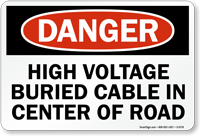 High Voltage Buried Cable Sign