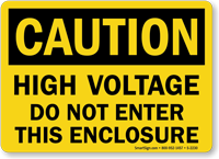 Caution High Voltage Do Not Enter Sign