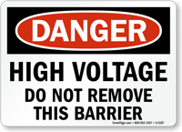 Danger High Voltage Do Not Remove Sign