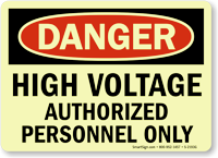 Danger High Voltage Authorized Personnel Sign