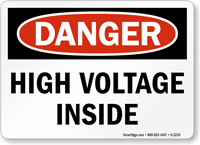 Danger High Voltage Inside Sign