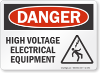 High Voltage Electrical Equipment OSHA Danger Sign
