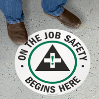 On the Job Safety Begins Here