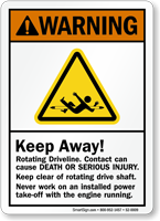 Keep Away, Rotating Driveline ANSI Crane Warning Sign