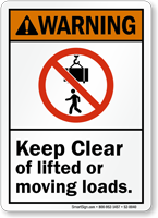 Keep Clear Of Lifted Or Moving Loads Sign