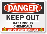 Keep Out Hazardous Chemicals Video Surveillance Sign