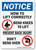 Notice How Lift Correctly Bend Knees Sign