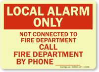 Local Alarm Only Call By Phone Sign
