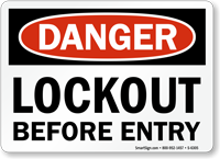 Lockout before Entry Danger Sign