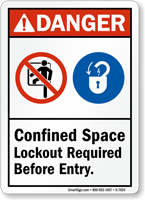 Confined Space Lockout Required Before Entry Sign