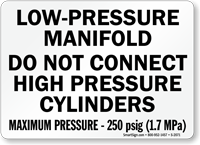 Low-Pressure Manifold Do Not Connect Cylinders Sign