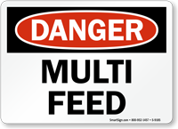 Multi Feed Sign