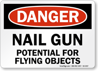 Nail Gun Potential For Flying Objects Danger Sign