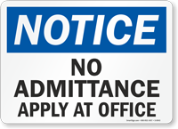 Notice: No Admittance Apply at Office