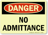 No Admittance OSHA Danger Glow Sign