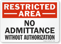 Restricted Admittance Authorization Sign
