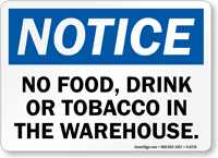 No Food, Drink Or Tobacco In Warehouse Sign