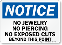No Jewelry Piercings Exposed Cuts Beyond Point Sign